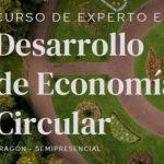 CEEI ARAGÓN acoge el Programa de Especialización en Economía Circular, impulsado por EOI y Gobierno de Aragón